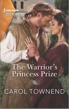 The Warrior's Princess Prize ebook by