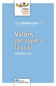 Valors per superar la crisi ebook by Gregorio Luri Medrano