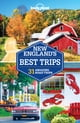 Lonely Planet New England's Best Trips ebook by Lonely Planet,Gregor Clark,Carolyn Bain,Mara Vorhees,Benedict Walker