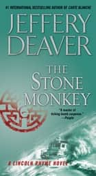 The Stone Monkey ebook by Jeffery Deaver