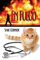 En Fuego ebook by Shae Connor