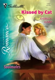 Kissed by Cat ebook by Shirley Jump