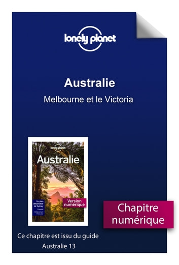Australie - Melbourne et le Victoria ebook by Planet Lonely