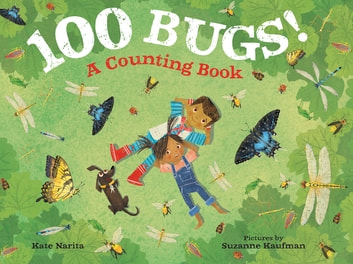 100 Bugs! - A Counting Book eBook by Kate Narita