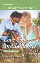 Love Songs and Lullabies ebook by Amy Vastine