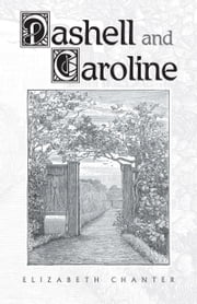 Dashell and Caroline ebook by Elizabeth Chanter