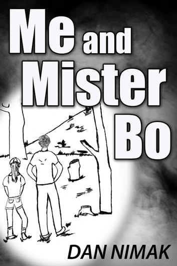 Me and Mister Bo ebook by Dan Nimak