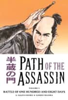 Path of the Assassin vol. 5 ebook by Kazuo Koike