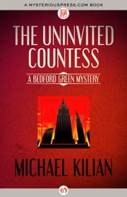 The Uninvited Countess ebook by Michael Kilian