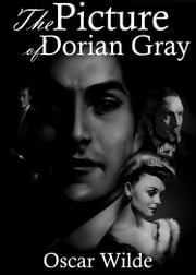 The Picture of Dorian Gray - [Free Audio Links] ebook by Oscar Wilde