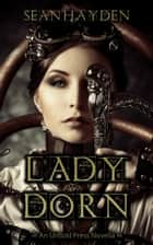 Lady Dorn ebook by Sean Hayden