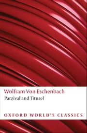 Parzival and Titurel ebook by Wolfram von Eschenbach,Richard Barber,Cyril Edwards