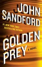 Golden Prey eBook par John Sandford