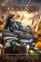 Kris Longknife's Successor - Admiral Santiago on Alwa Station ebook by
