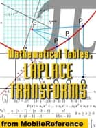 Mathematical Tables: Laplace Transforms (Mobi Study Guides) ebook by