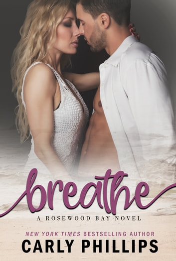 Breathe ebook by Carly Phillips