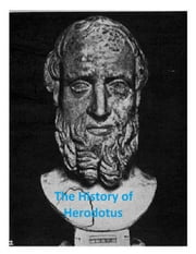The History of Herodotus ebook by Herodotus
