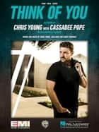 Think of You ebook by Cassadee Pope, Chris Young