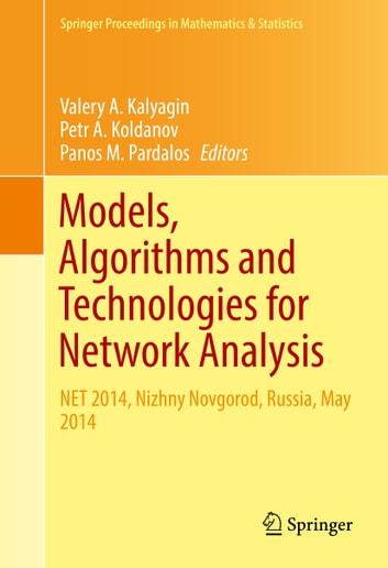 Models, Algorithms and Technologies for Network Analysis - NET 2014, Nizhny Novgorod, Russia, May 2014 ebook by