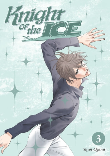 Knight of the Ice 3 ebook by Yayoi Ogawa