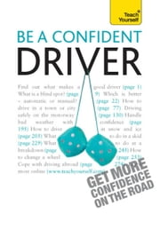 Be a Confident Driver ebook by John Henderson