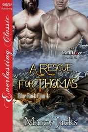 A Rescue for Thomas ebook by Marcy Jacks