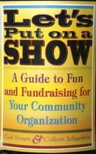 Let's Put on a Show ebook by Gail Brown