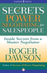 Secrets of Power Negotiating for Salespeople ebook by Roger Dawson