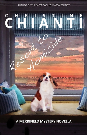 Resort to Homicide ebook by Christine Chianti