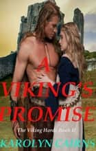 A Viking's Promise eBook by Karolyn Cairns