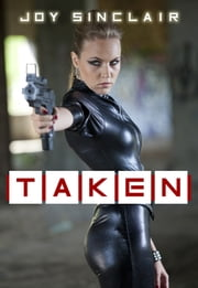 Taken - A Valarian Femdom Tale ebook by Joy Sinclair