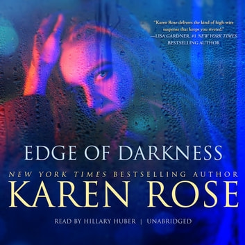 Edge of Darkness audiobook by Karen Rose