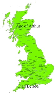 Age of Arthur ebook by Cian Beirdd