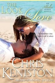 The Look of Love ebook by Chris Keniston