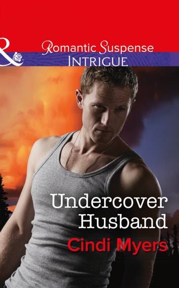 Undercover Husband (Mills & Boon Intrigue) (The Ranger Brigade: Family Secrets, Book 2) ebook by Cindi Myers