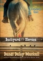 Cowboy Colt ebook by Dandi Daley Mackall