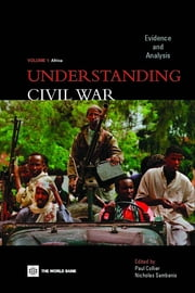Understanding Civil War (Volume 1: Africa): Evidence and Analysis ebook by Collier, Paul