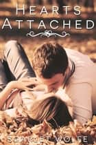 Hearts Attached ebook by Scarlet Wolfe