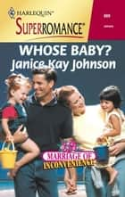 Whose Baby? ebook by Janice Kay Johnson