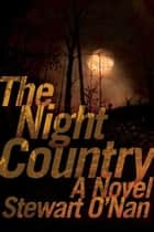 The Night Country ebook by Stewart O'Nan