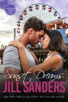 Sunset Dreams ebook by Jill Sanders