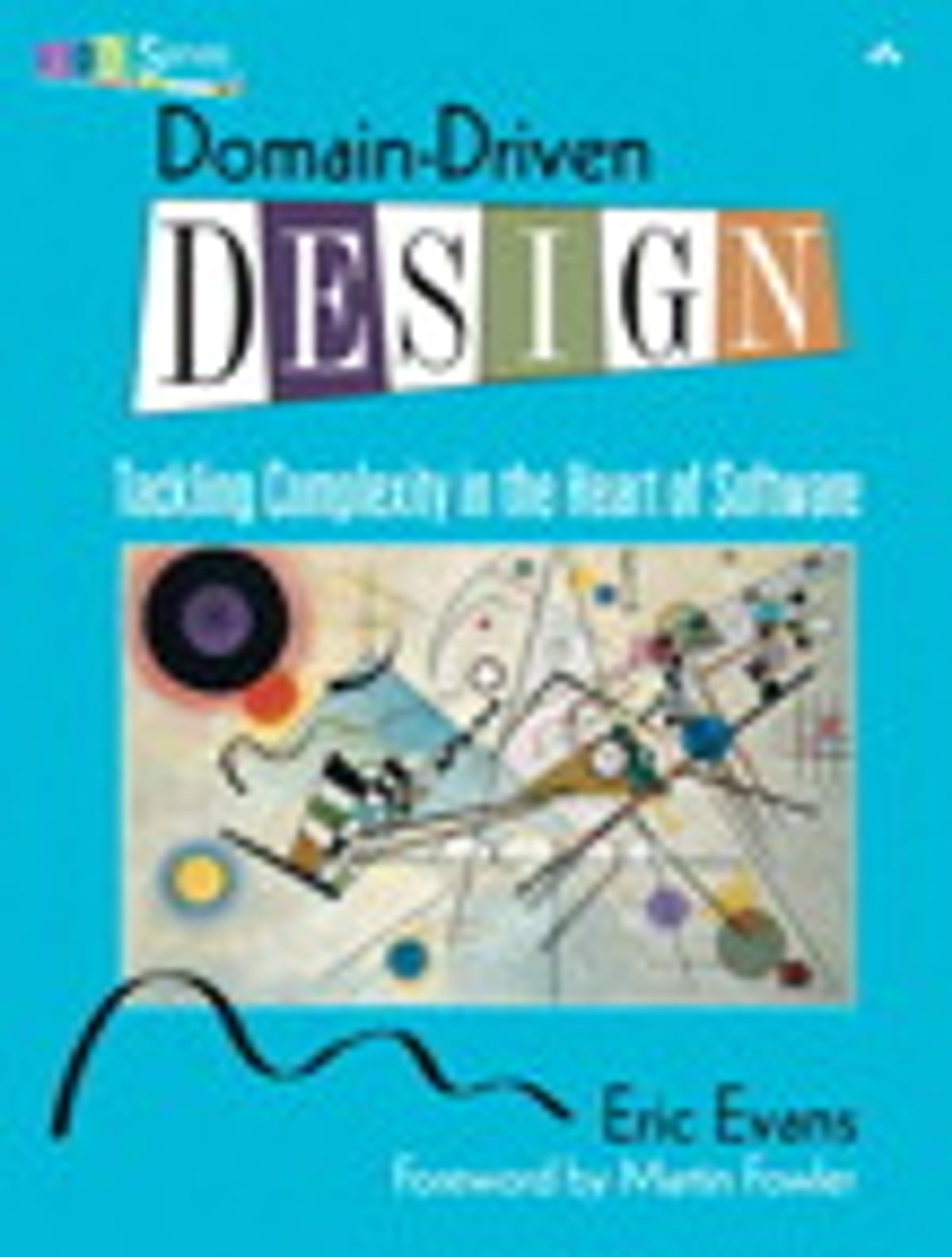Domaindriven Design  Tacklingplexity In The Heart Of Software Ebook  By Eric Evans