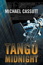 Tango Midnight ebook by Michael Cassutt