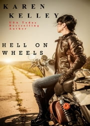 Hell on Wheels ebook by Karen Kelley