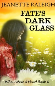 Fate's Dark Glass ebook by Jeanette Raleigh