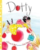 Dotty ebook by Erica S. Perl, Julia Denos