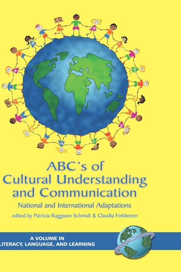 ABC's of Cultural Understanding and Communication - National and International Adaptations ebook by