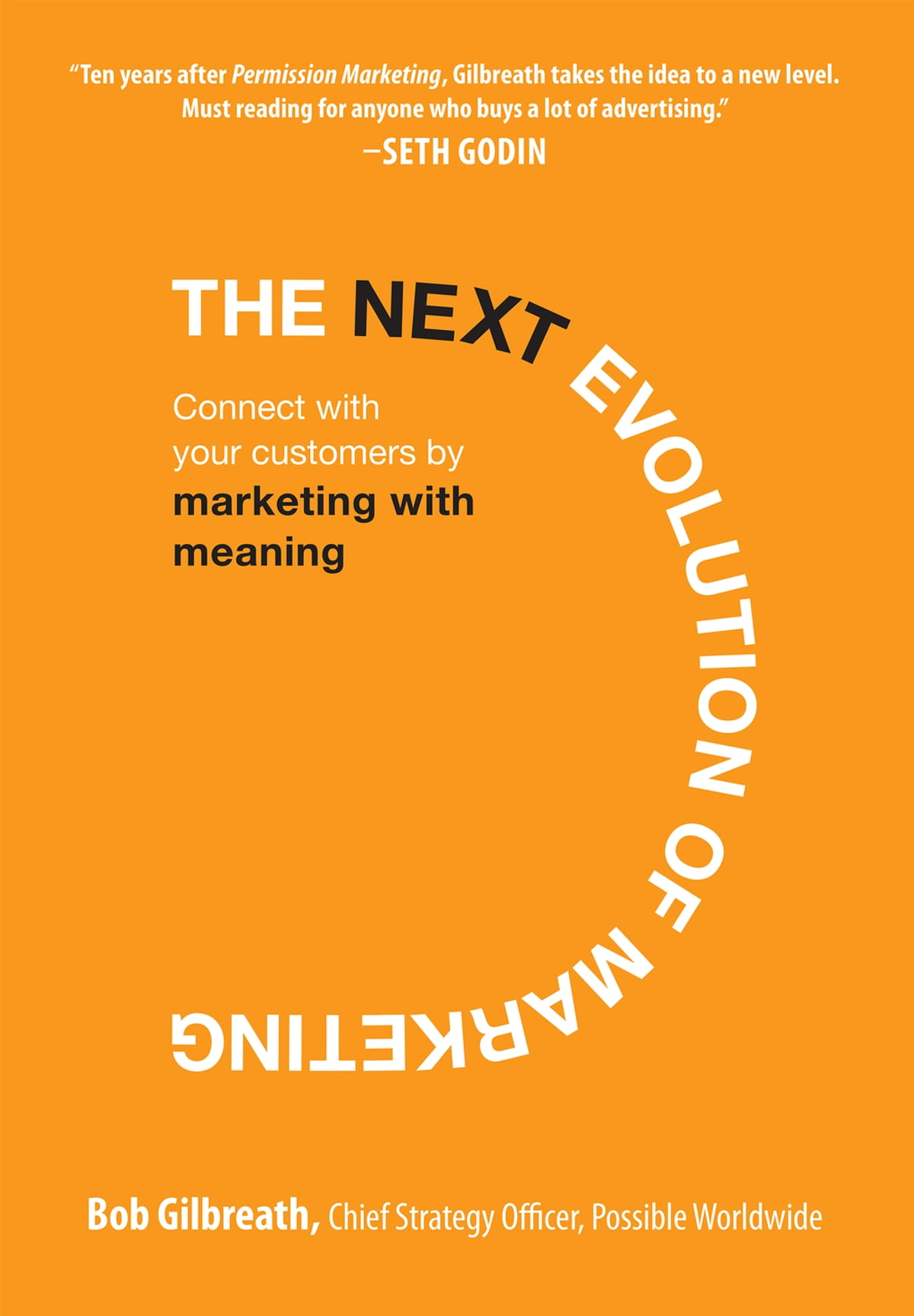 The Next Evolution Of Marketing: Connect With Your Customers By Marketing  With Meaning Ebook By Bob Gilbreath  9780071627580  Kobo