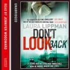 Don't Look Back audiobook by Laura Lippman