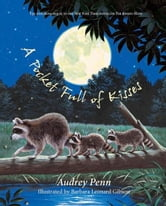 A Pocket Full of Kisses ebook by Audrey Penn